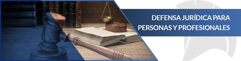 Seguro de defensa jurídica para particulares y profesionales